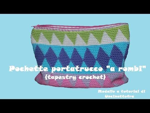 Tapestry crochet: pochette portatrucco a rombi (parte 1/2)