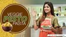 Veggie Pesto Pasta| Shilpa Shetty Kundra | Healthy Recipes | The Art Of Loving Food