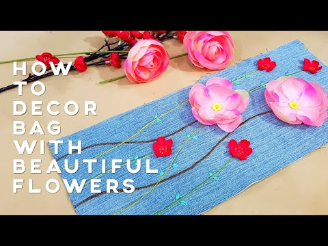 How to decor bag with beautiful flowers | 这样设计包包好特别!全世界只有你有的包包!❤❤