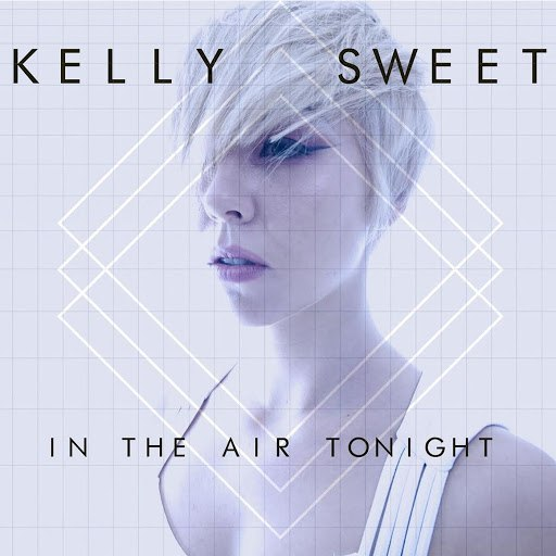 kelly sweet альбом In the Air Tonight