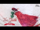 Tera Ghata Chillstep Mix - Aftermorning _ Gajendra Verma _ Karishma Sharma (1)