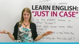 Learn English Expressions JUST IN CASE
