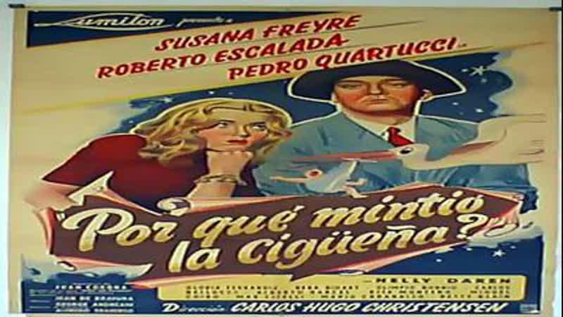 Cine clásico.- ¿Por qué mintió la cigüeña? (1949).Español