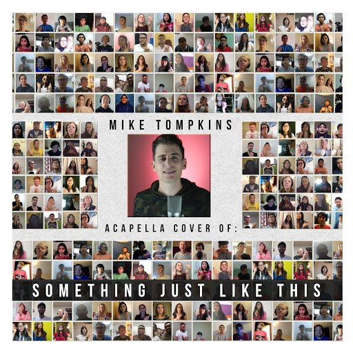 Mike Tompkins альбом Something Just Like This (Acapella)