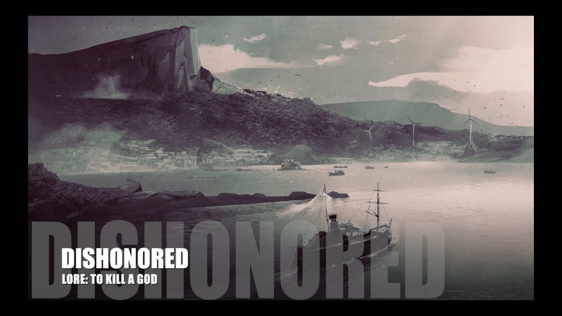Dishonored Death of the Outsider Lore To Kill a God SPOILERS