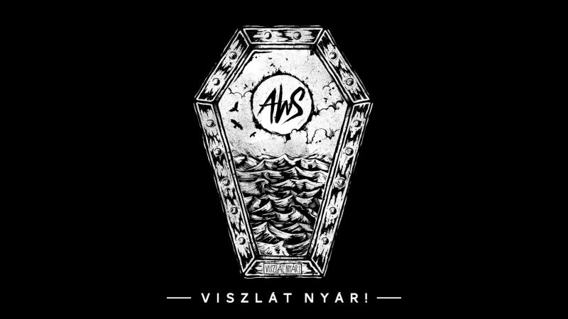AWS - Viszlát nyár [Hivatalos videó 2017] A DAL 2018 WINNER