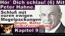 Hör Dich schlau! Hahne 2018 * Schluß mit euren Mogelpackungen (6) Kap 9 Grüne, Köter ...