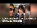 Colombia, indignada con los compatriotas que humillaron a dos japonesas en Rusia