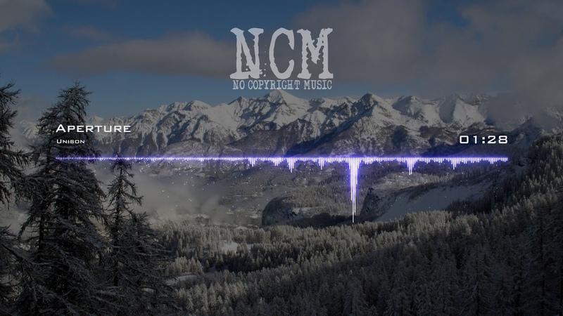 Unison - Aperture [No Copyright Music]