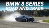 BMW 8 Series - M850i - 840d - Road and Track Test - Ascari Race Circuit w Tiff Needell