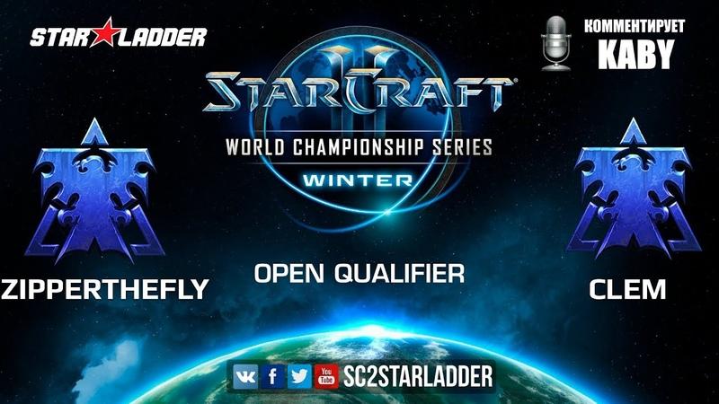 2019 WCS Winter Open Qualifier 3 Match 4 ZipperTheFly (T) vs Clem (T)