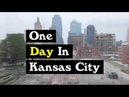 Kansas City in One Day