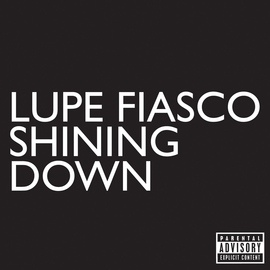 Lupe Fiasco альбом Shining Down