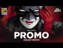 ENG Промо The CW Герои и злодеи Heroes And Villains SDCC'18