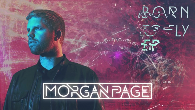 Morgan Page - Born To Fly EP [OUT NOW] [Mini Mix]