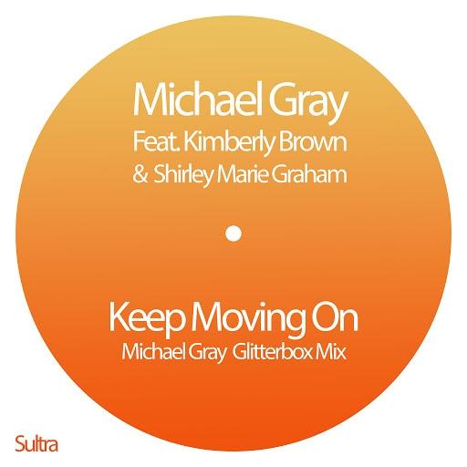 Michael Gray альбом Keep Moving On (Michael Gray Glitterbox Mix)