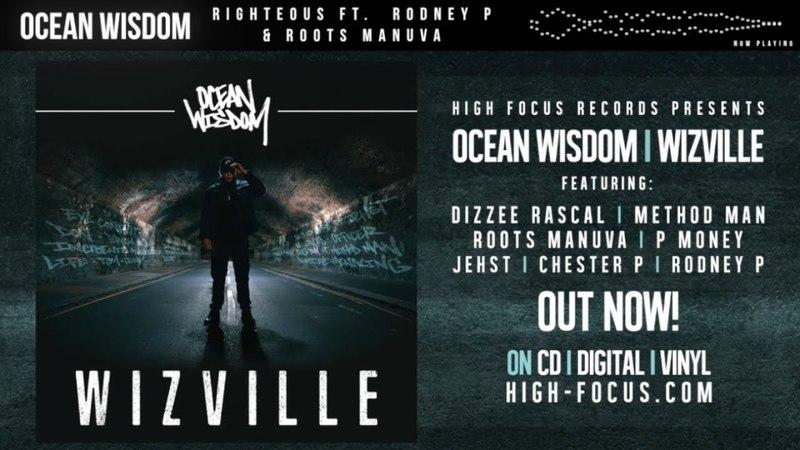Ocean Wisdom - Righteous Feat. Rodney P Roots Manuva (AUDIO) (Prod. Alhamra)
