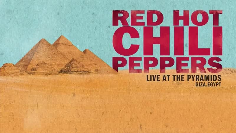 Red Hot Chili Peppers – Live At The Pyramids (Egypt-15 March 2019)
