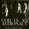 God Is An Astronaut — Питер — 24 ноября
