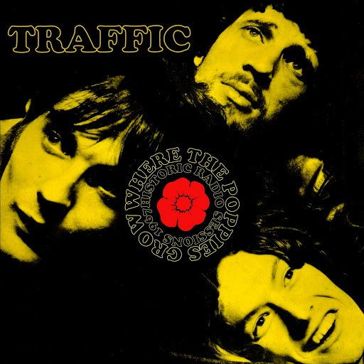 Traffic альбом Where the Poppies Grow