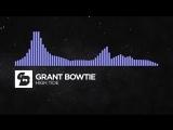 Future Bass - Grant Bowtie - High Tide