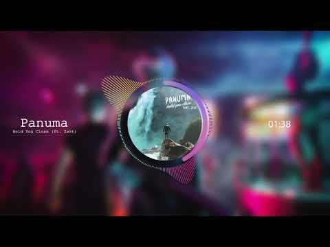 Panuma - Hold You Close (ft. Zekt)