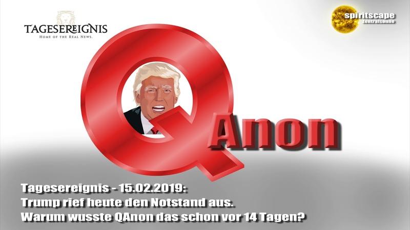 Tagesereignis Trump rief heute den Notstand aus Warum wusste QAnon das schon vor 14 Tagen