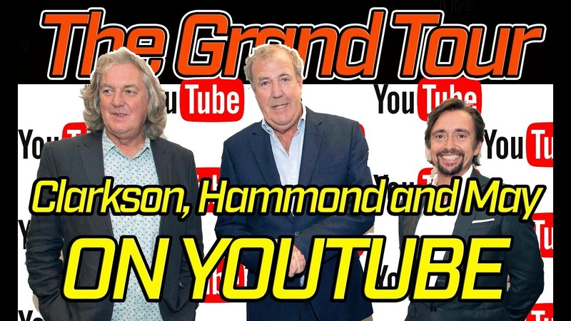 The Grand Tour Clarkson Hammond and May on YouTube