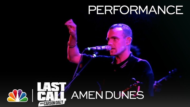 Amen Dunes Miki Dora Last Call with Carson Daly Musical Performance
