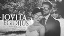 2017 07 29 Jovita ir Egidijus | Wedding Trailer