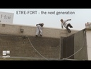 ETRE FORT the next generation 9 year old Parkour and Freerunning kids