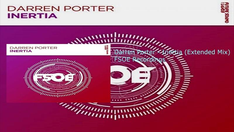 Darren Porter - Inertia (Extended Mix)