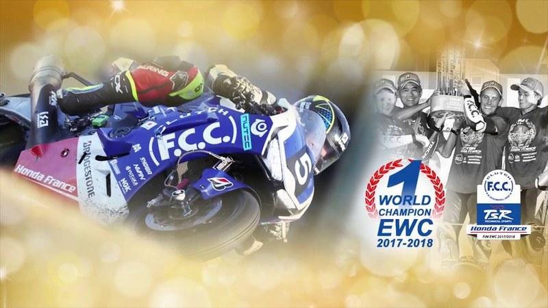 F C C TSR Honda France champion du monde endurance FIM EWC 2017 2018