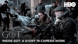 Inside Game of Thrones A Story in Camera Work BTS (HBO)