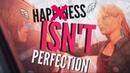 Rachel Amber HAPPINESS ISN'T PERFECTION