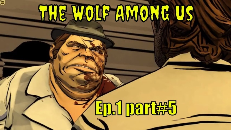 The Wolf Among Us 🧛 '' Murder in Lawrence's apartment '' 🧛 - Ep.1 part5