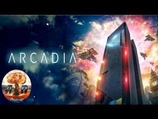 Аркадия / Arcadia (2016) 720HD