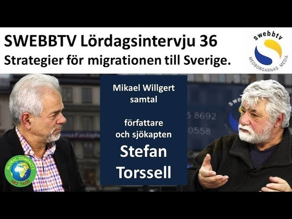 Lördagsintervju 36 - Stefan Torssell om strategier för migrationen till Sverige.