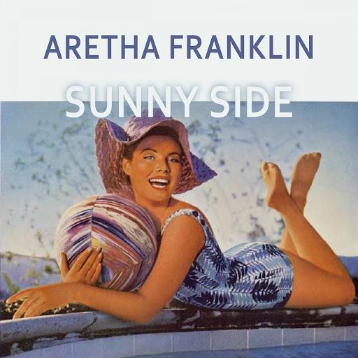 Aretha Franklin альбом Sunny Side