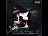 Lil Matt - Wit Me Or Against Me (Feat. Majesty &amp Frayser Boy)
