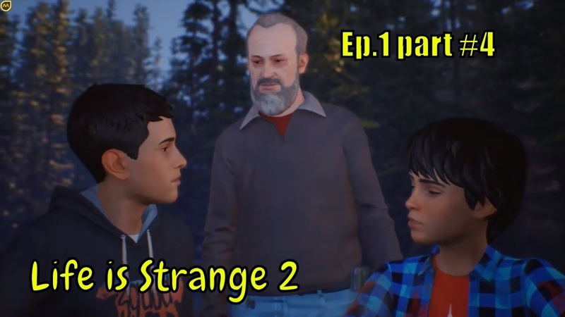 Life is Strange 2 👦👨 '' We're gonna get food....!! '' 👦👨 EP .1 - part 4 No Commentary