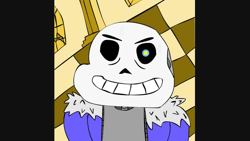MAYBE I LL BE SANS UNDERTALE