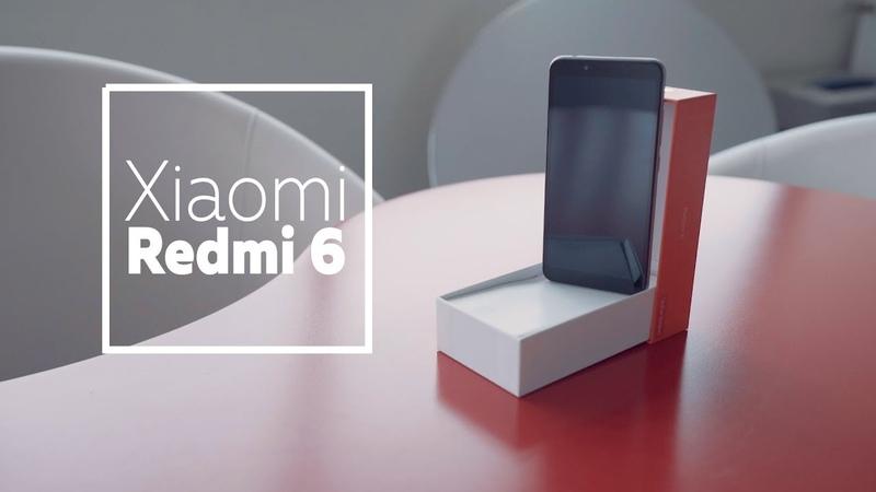 Xiaomi Redmi 6: беглый взгляд на новинку