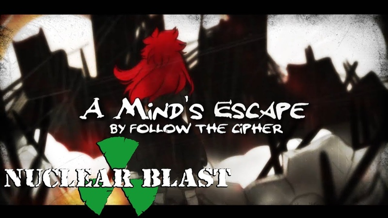 FOLLOW THE CIPHER - A Minds Escape (OFFICIAL LYRIC VIDEO)