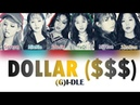 GI-DLE 여자아이들 - DOLLAR/DALA/DIFFERENT 달라$$$ Color Coded Lyrics Lyric Video
