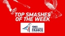 Top Smashes of the Week YONEX FRENCH OPEN 2018 BWF 2018