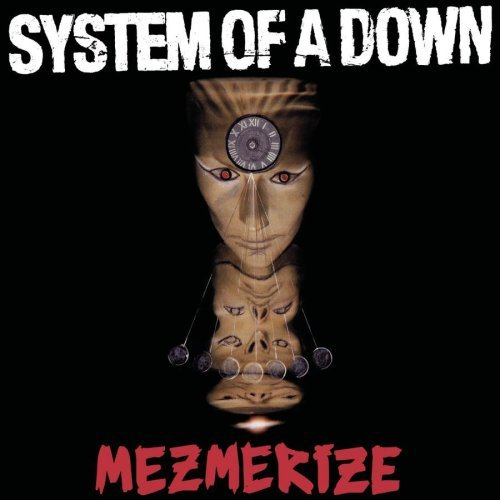 System Of A Down - Mezmerize (Clean Version)
