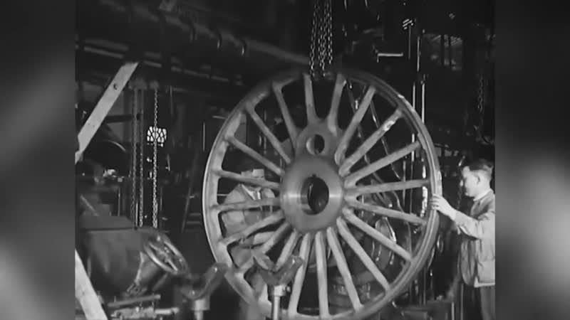 Утерянные технологии,строительство паровозов,1930 год.