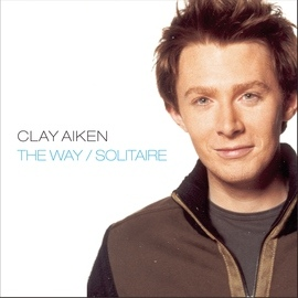 Clay Aiken альбом The Way/Solitaire