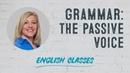 Grammar the passive voice ABA English